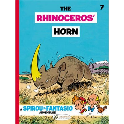 Spirou & Fantasio Vol.7: the Rhinoceros Horn by Andre Franquin