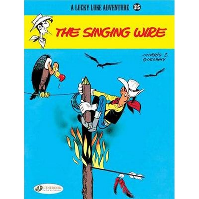 Lucky Luke 35 - The Singing Wire by Morris & Goscinny