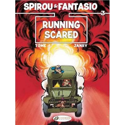 Spirou & Fantasio Vol.3: Running Scared by Tome