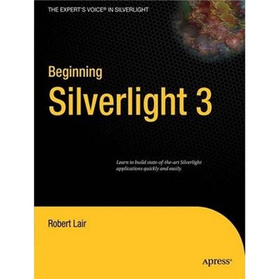 Beginning Silverlight 3 by Robert L. Lair