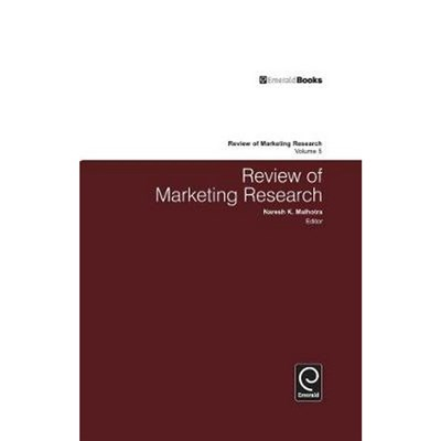 Review of Marketing Research by Edited by Naresh Malhotra