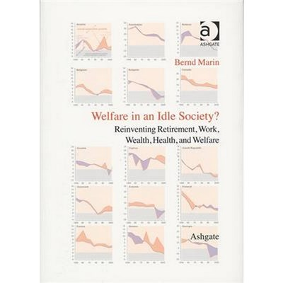 Welfare in an Idle Society? by Bernd Marin