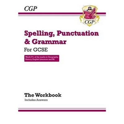 Spelling, Punctuation and Grammar for Grade 9-1 GCSE Workbook (includes Answers) by CGP Books