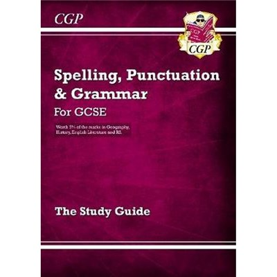 Spelling, Punctuation and Grammar for Grade 9-1 GCSE Study Guide by CGP Books
