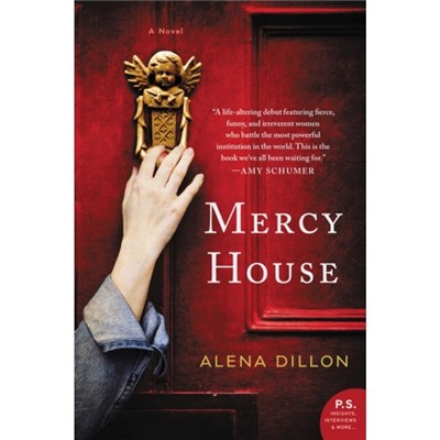 Mercy House by Alena Dillon