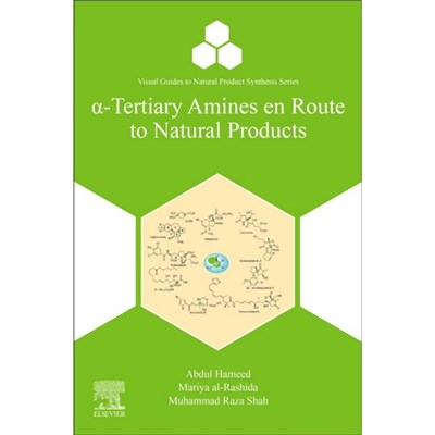-Tertiary Amines en Route to Natural Products by Hameed, Abdul (H.E.J. Research Institute of Chemistry, International Center for Chemical and Biologi
