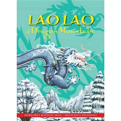 Lao Lao of Dragon Mountain by Margaret Bateson-Hill