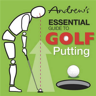Andrews Essential Guide to Golf Putting by Andrew Smith, Paul Arthur Furnival, Peter William Syson
