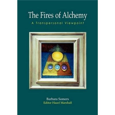 The Fires of Alchemy by Barbara Somers