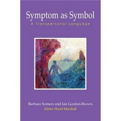 Symptom as Symbol by Barbara Somers, Ian Gordon-Brown