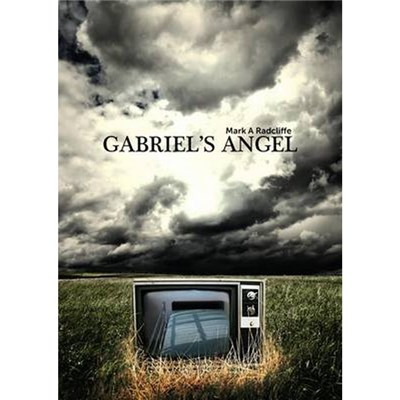 Gabriels Angel by Mark A. Radcliffe