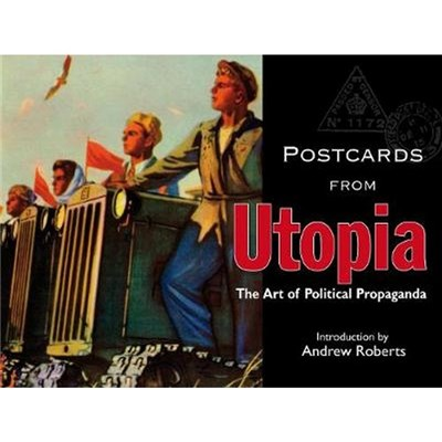 Postcards from Utopia by Andrew Roberts