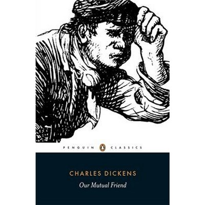 Our Mutual Friend by Charles Dickens (1997)
