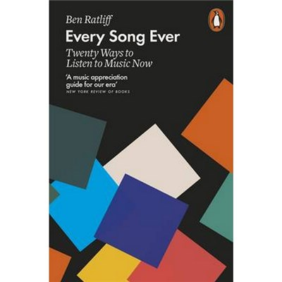 Every Song Ever by Ben Ratliff (2017)