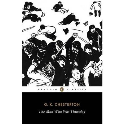 The Man Who Was Thursday by G K Chesterton (2011)